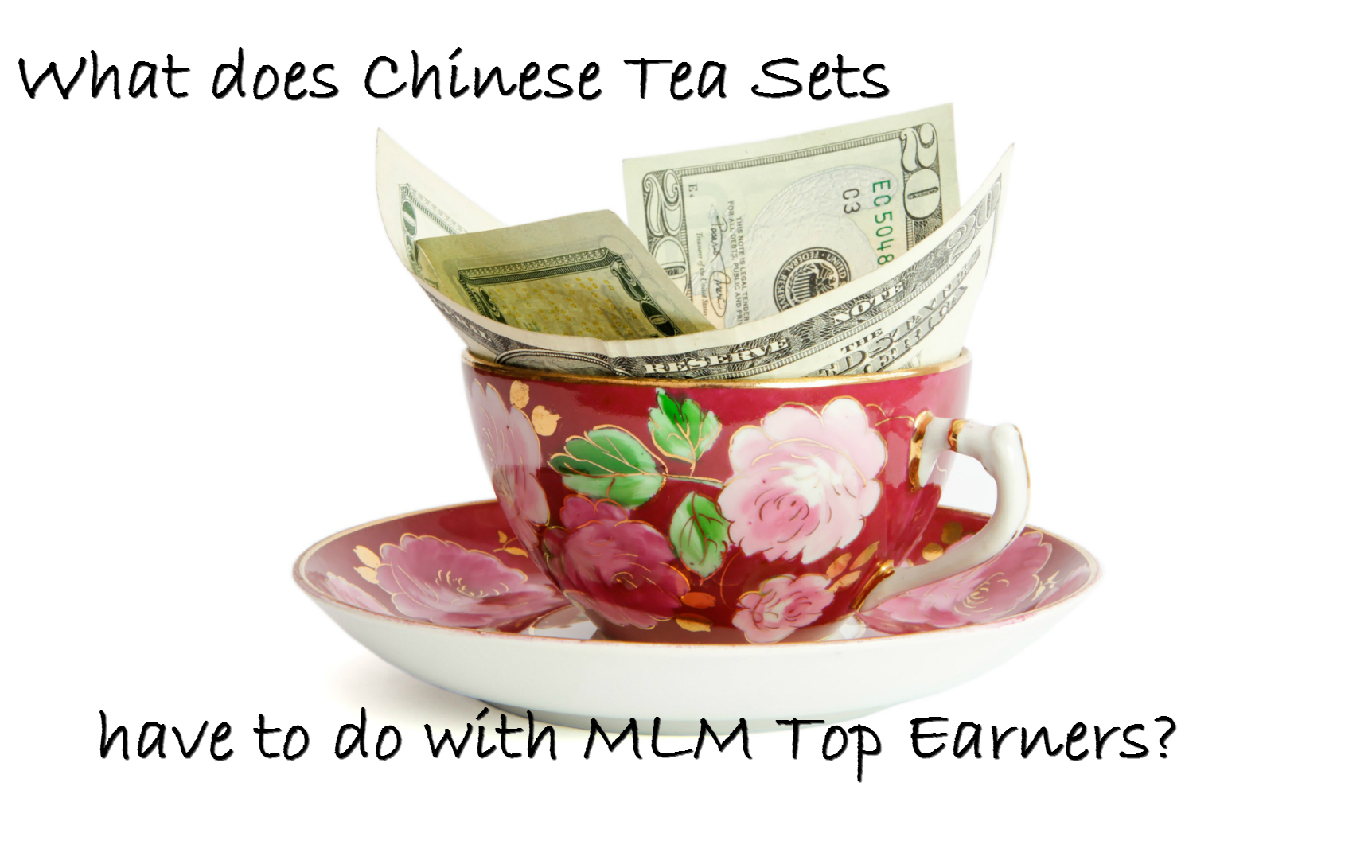 Chinese Tea Sets and MLM Top Earners